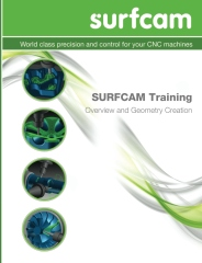 SURFCAM Training Guide - Overview and Geometry Creation